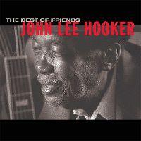 Cover John Lee Hooker - The Best Of Friends
