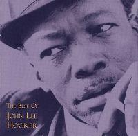 Cover John Lee Hooker - The Best Of John Lee Hooker
