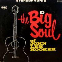 Cover John Lee Hooker - The Big Soul Of