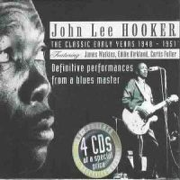 Cover John Lee Hooker - The Classic Early Years 1948-1951