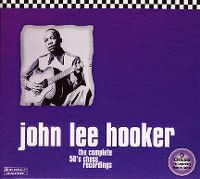 Cover John Lee Hooker - The Complete 50's Chess Recordings