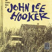 Cover John Lee Hooker - The Country Blues Of John Lee Hooker