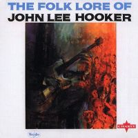 Cover John Lee Hooker - The Folk Lore Of John Lee Hooker