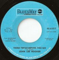 Cover John Lee Hooker - Think Twice Before You Go