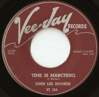 Cover John Lee Hooker - Time Is Marching