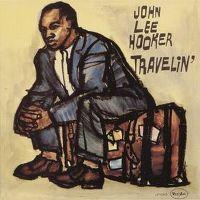 Cover John Lee Hooker - Travelin'