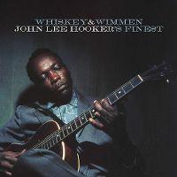 Cover John Lee Hooker - Whiskey & Wimmen - John Lee Hooker's Finest
