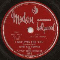 """Cover John Lee Hooker And """"Little"""" Eddie Kirkland - I Got Eyes For You"""