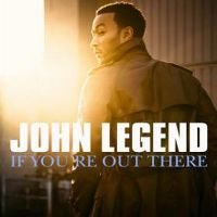 Cover John Legend - If You're Out There