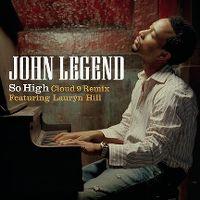 Cover John Legend feat. Lauryn Hill - So High (Cloud 9 remix)