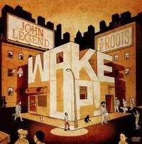 Cover John Legend & The Roots - Wake Up!