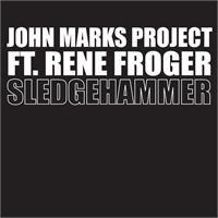 Cover John Marks Project feat. Rene Froger - Sledgehammer