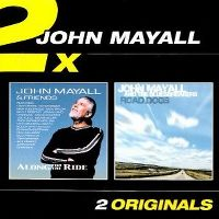 Cover John Mayall - Along For The Ride / Road Dogs