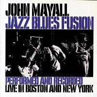 Cover John Mayall - Jazz Blues Fusion