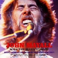 Cover John Mayall - Rock The Blues Tonight