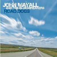 Cover John Mayall And The Bluesbreakers - Road Dogs