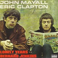 Cover John Mayall & Eric Clapton - Lonely Years