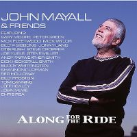 Cover John Mayall & Friends - Along For The Ride