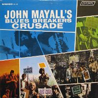 Cover John Mayall's Blues Breakers - Crusade