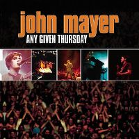 Cover John Mayer - Any Given Thursday