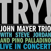 Cover John Mayer Trio - Try!