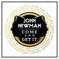 Cover John Newman - Come And Get It