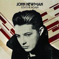 Cover John Newman - Love Me Again