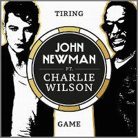 Cover John Newman feat. Charlie Wilson - Tiring Game