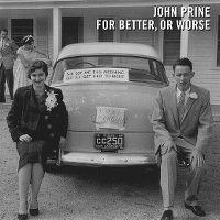 Cover John Prine - For Better, Or Worse
