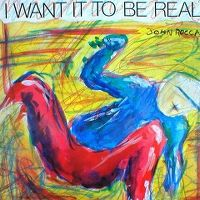 Cover John Rocca - I Want It To Be Real
