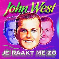 Cover John West - Je raakt me zo