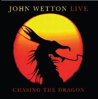 Cover John Wetton - Chasing The Dragon