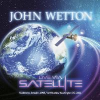 Cover John Wetton - Live Via Satellite