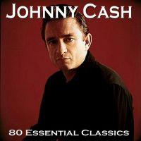 Cover Johnny Cash - 80 Essential Classics