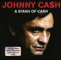 Cover Johnny Cash - A Stash Of Cash