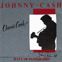 Cover Johnny Cash - Classic Cash - Hall Of Fame Series