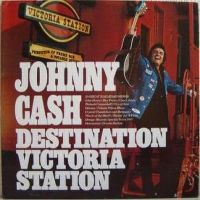 Cover Johnny Cash - Destination Victoria Station
