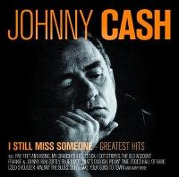 Cover Johnny Cash - I Still Miss Someone - Greatest Hits