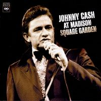 Cover Johnny Cash - Johnny Cash At Madison Square Garden
