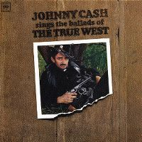 Cover Johnny Cash - Johnny Cash Sings The Ballads Of The True West