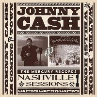 Cover Johnny Cash - Nashville Sessions 1 - Johnny Cash Is Coming To Town & Water From The Wells Of Home