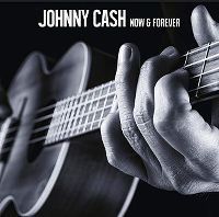 Cover Johnny Cash - Now & Forever