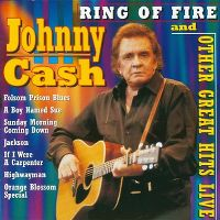 Cover Johnny Cash - Ring Of Fire And Other Great Hits - Live