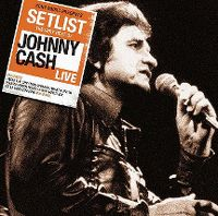 Cover Johnny Cash - Setlist - The Very Best Of Johnny Cash Live