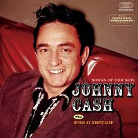 Cover Johnny Cash - Songs Of Our Soil / Hymns By Johnny Cash
