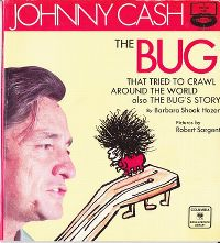 Cover Johnny Cash - The Bug That Tried To Crawl Around The World