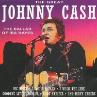 Cover Johnny Cash - The Great Johnny Cash: The Ballad Of Ira Hayes