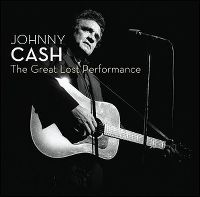 Cover Johnny Cash - The Great Lost Performance