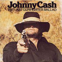 Cover Johnny Cash - The Last Gunfighter Ballad