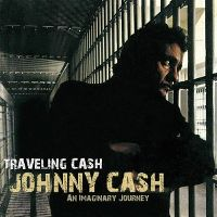Cover Johnny Cash - Traveling Cash - An Imaginary Journey